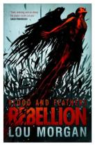 blood_and_feathers-_rebellion_250x384