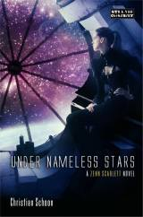 Under Nameless Stars, by Christian Schoon [Zenn Scarlett #2]