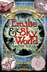Emilie and the Sky World, by Martha Wells