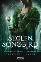 Stolen Songbird, by Danielle L. Jensen [Malediction Trilogy #1]
