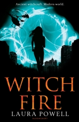 Witch Fire, by Laura Powell [Burn Mark #2]