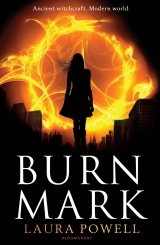 Burn Mark, Laura Powell [Burn Mark #1]