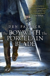 The Boy With the Porcelain Blade, by Den Patrick [Erebus Sequence #1]