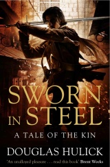 Sworn In Steel, by Douglas Hulick [A Tale of the Kin #2]