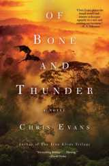 Of Bone and Thunder, by Chris Evans