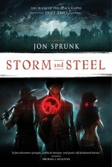 Storm and Steel, by Jon Sprunk [The Book of the Black Earth#2]