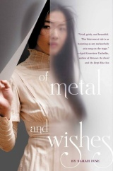 Of Metal and Wishes, by Sarah Fine [Of Metal and Wishes#1]