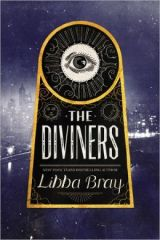 The Diviners, by Libba Bray [The Diviners#1]